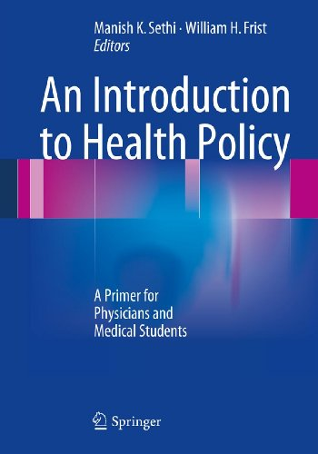 An Introduction to Health Policy: A Primer for Physicians and Medical Students Pdf