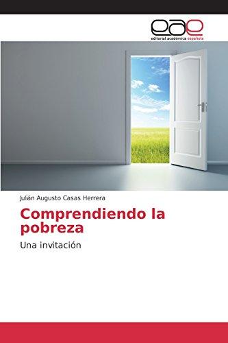 Descargar Libro Comprendiendo La Pobreza Casas Herrera Julián Augusto