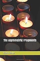 The Asymmetric Fragments Paperback