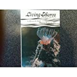 Living Shores of the Pacific Northwest, Lynwood S. Smith, 0914718142