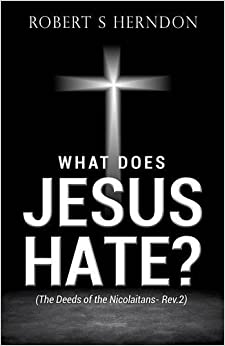 Book What Does Jesus Hate?