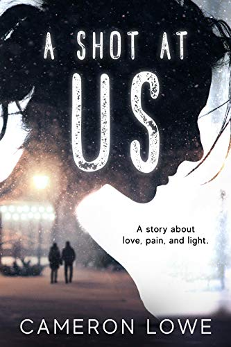 A Shot At Us by Cameron Lowe ebook deal