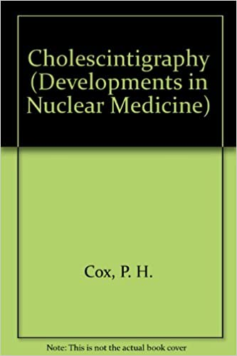 Cholescintigraphy (Developments in Nuclear Medicine)