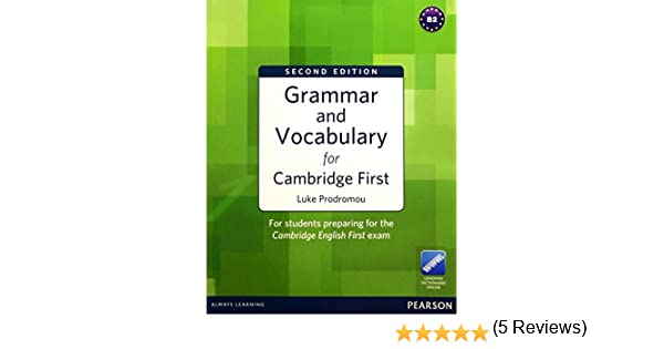 Grammar and Vocabulary for Cambridge First: Amazon.es: Prodromou ...