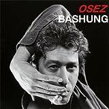 A.BASHUNG-BEST OF OSEZ CDA