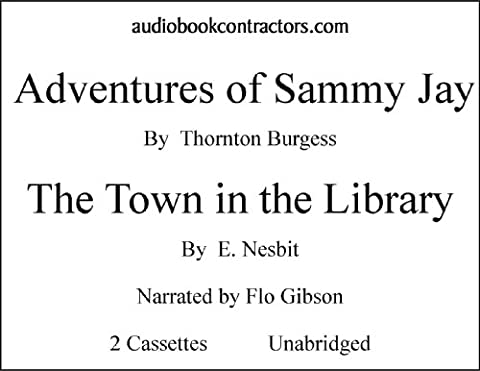The Adventure of Sammy Jay (The Adventures Of Sammy Jay)