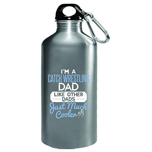 Gift For Catch Wrestling Dad Much Cooler Fathers Day Present - Water Bottle by My Family Tee