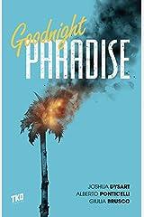 Goodnight Paradise Kindle Edition