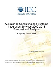 Australian IT Services 2009-2013 Forecast and Analysis Marina Beale