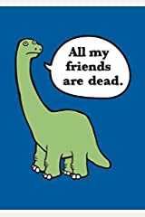 [All My Friends are Dead] (By: Avery Monsen) [published: April, 2012] Paperback