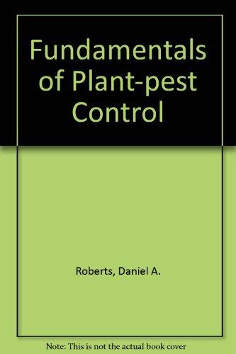 Fundamentals of Plant-pest Control