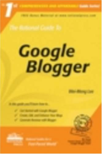 Read Online The Rational Guide to Google Blogger (Rational Guides) pdf