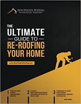 The Ultimate Guide To Re-Roofing Your Home