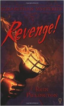 Revenge! (Elizabethan Mysteries)