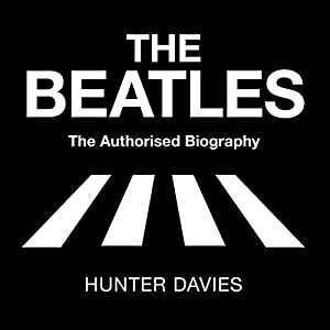 The Beatles: The Authorised Biography | Livre audio