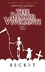 by Becket The Blood Vivicanti Part 2 (2014) Paperback