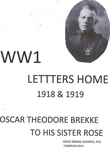 WW1 LETTERS HOME: A young, naive Minnesota lumberjack's WW1 letters home describing the horror of the front line battlefield.