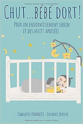 Chut Bebe Dort Livre Sommeil Bebe French Edition