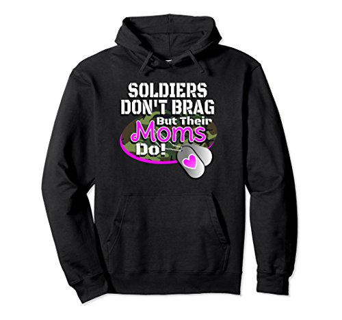 Proud Army Mom Hoodie Soldiers Don