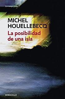 La posibilidad de una isla par Houellebecq