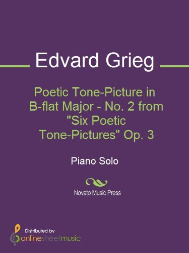 Poetic Tone-Picture in B-flat Major - No. 2 from Six Poetic Tone-Pictures Op. 3