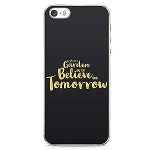 iPhone SE Transparent Edge Phone case Future Phone Case Believe Phone Case Motivation iPhone SE Cover with Transparent Frame