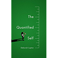 The Quantified Self (English Edition)