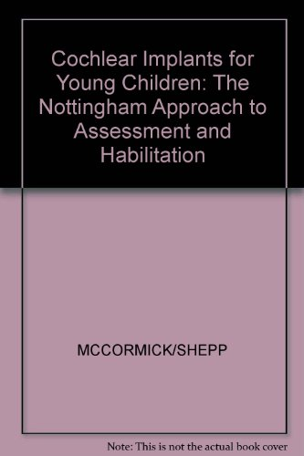 cochlear-implants-for-young-children-the-nottingham-approach-to-assessment-and-habilitation