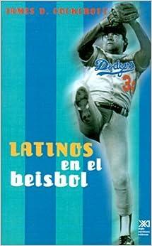 Latinos en el beisbol de Estados Unidos (Spanish Edition) by James D. Cockcroft (1999-01-01)