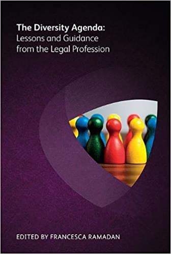 The Diversity Agenda: Lessons and Guidance from the Legal ...