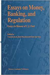 bank regulation essay What fuels demand for ever-more financial regulation is this basic  i'll say more  about the book in a future forbescom essay, but for now just.