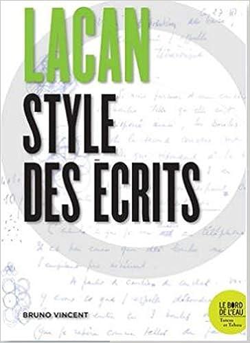 Lacan, style des écrits Bruno Vincent