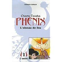 PHÉNIX L'OISEAU DE FEU T01 N.E.