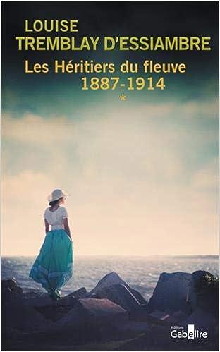 Amazon Fr Les Heritiers Du Fleuve Tome 1 1887 1914