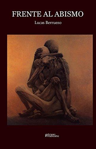 Frente al abismo (Spanish Edition) [Lucas Berruezo] (Tapa Blanda)