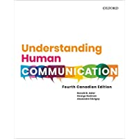 Understanding Human Communication: Fourth Canadian Edition