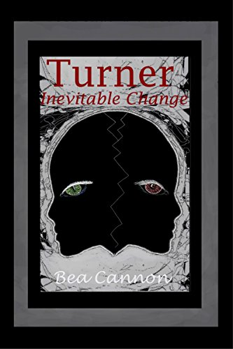 Book: Turner - Inevitable Change (Spaceships and Magic Book 4) by Bea Cannon