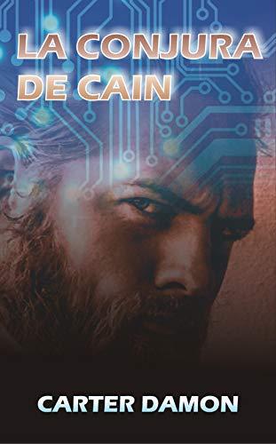 La conjura de Caín por Carter Damon