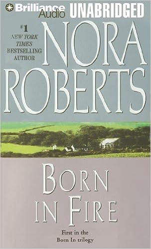 Téléchargement de livres audio sur Kindle Fire Born in Fire (Born In Trilogy) 1423332717 PDF FB2 by Nora Roberts