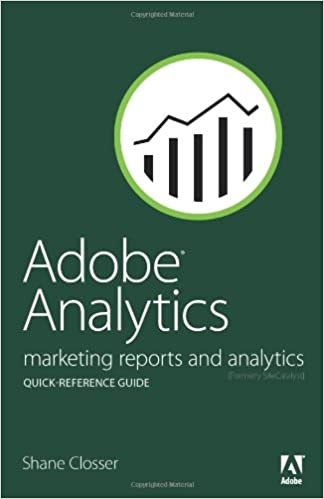 adobe analytics quick reference guide closser shane