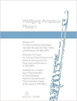 モーツァルト: フルートとハープのための協奏曲 ハ長調 KV 299/新モーツァルト全集版/ベーレンライター社/フルートとピアノ