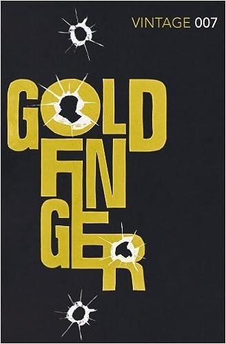 Goldfinger James Bond 7 By Ian Fleming