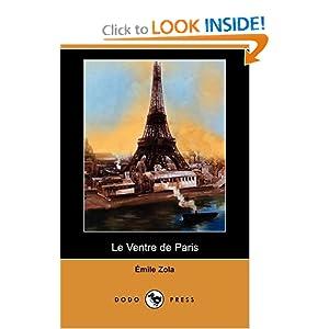 Le Ventre de Paris (French Edition) Emile Zola