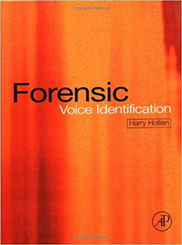 Forensic Voice Identification Hollien Harry 9780123526212 Amazon Com Books