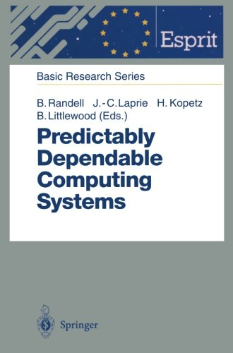 Predictably Dependable Computing Systems