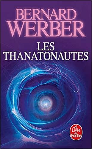 Les Thanatonautes Le Livre De Poche French Edition