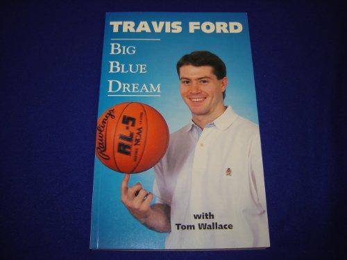 Big Blue Dream