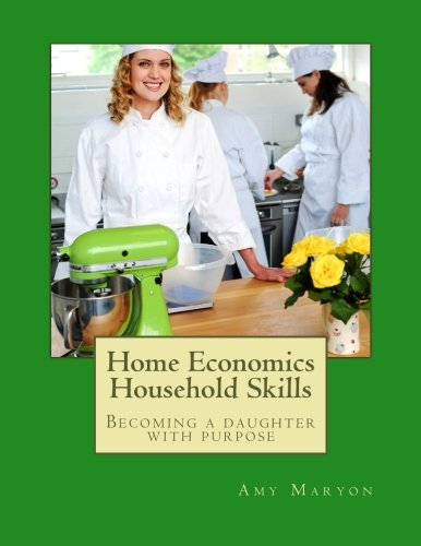 Home Economics Household Skills: Becoming a daughter of purpose