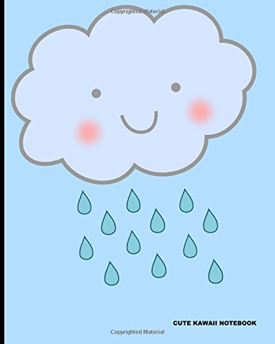 "Read Online Cute Kawaii Notebook: Happy Rainy Day,100 lined pages for writing,lined composition notebook, Journal book for school,artists,teachers, students, work life,,8"" x 10"" (20.32 x 25.4 cm) ebook"