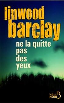 Ne la quitte pas des yeux par Barclay